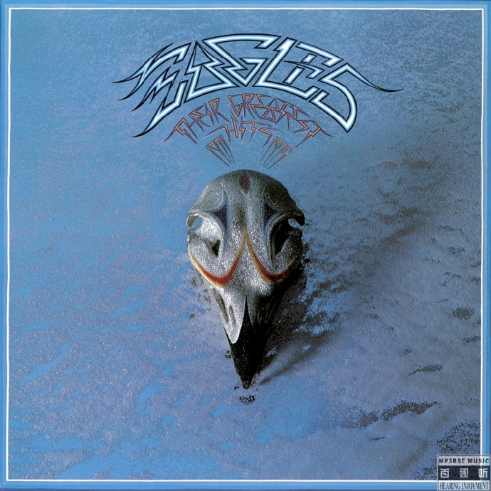 Eagles老鹰乐队 – 《Their Greatest Hits 1971-1975》(1976_2013_2017)[24bit_96khz FLAC]